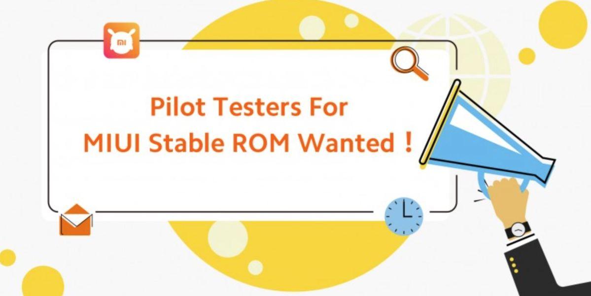 Xiaomi Miui Stable Firmware Pilot Tester