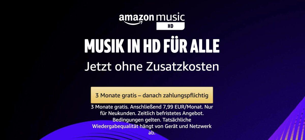 Amazon Music 3 Monate Kostenlos Und Hd Ohne Aufpreis
