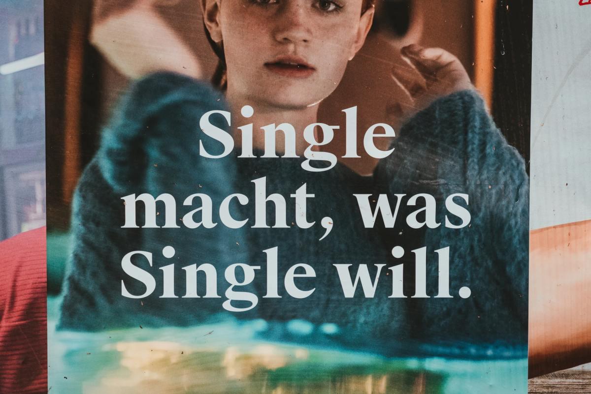 Tinder Plakat Single Macht Was Single Will Claudio Schwarz 3mlk6rrxsk0 Unsplash