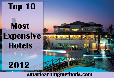 Top 10 Hotels In The World Of Top 10 Most Expensive Hotels In The World In 2012 Smart