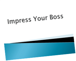 Impress Your Boss