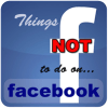 6 Things NOT to Do on Facebook as a Brand
