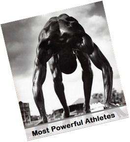 most powerful athletes