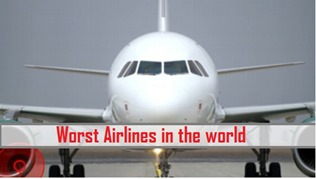 Worst airlines services in the world