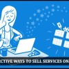 5 Effective Ways to Sell your Services Online