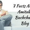 7 Facts About Amitabh Bachchan's Blog