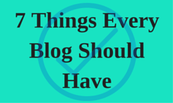 7-Things-Every-Blog-Should-Have