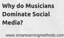 Why Do Musicians Dominate Social Media?