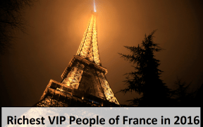 Richest VIP People of France in 2016