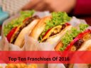 Top Ten Franchises Of 2016
