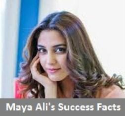 Maya Ali's Success Facts