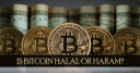 Is Bitcoin halal or haram?