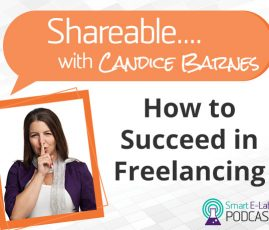 PODCAST: Shareable EP 06 - Re-invention & Freelancing With Candice Barnes