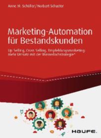 Buchtipp: Marketing-Automation für Bestandskunden: durch automatisiertes und individuelles Leadmanagement neue Umsatzhöhen erreichen