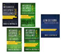 Integrated Enterprise Excellence Books for Creating a Next Generation Operational Excellence System