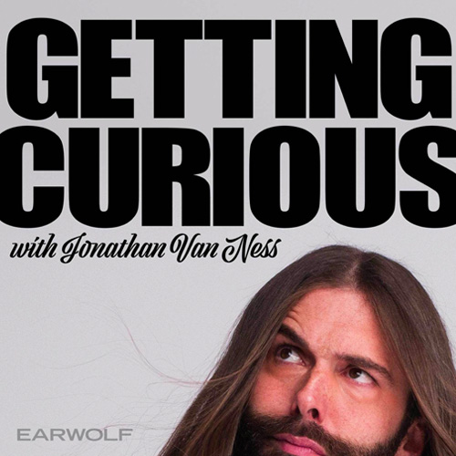 Getting Curious with Jonathan Van Ness