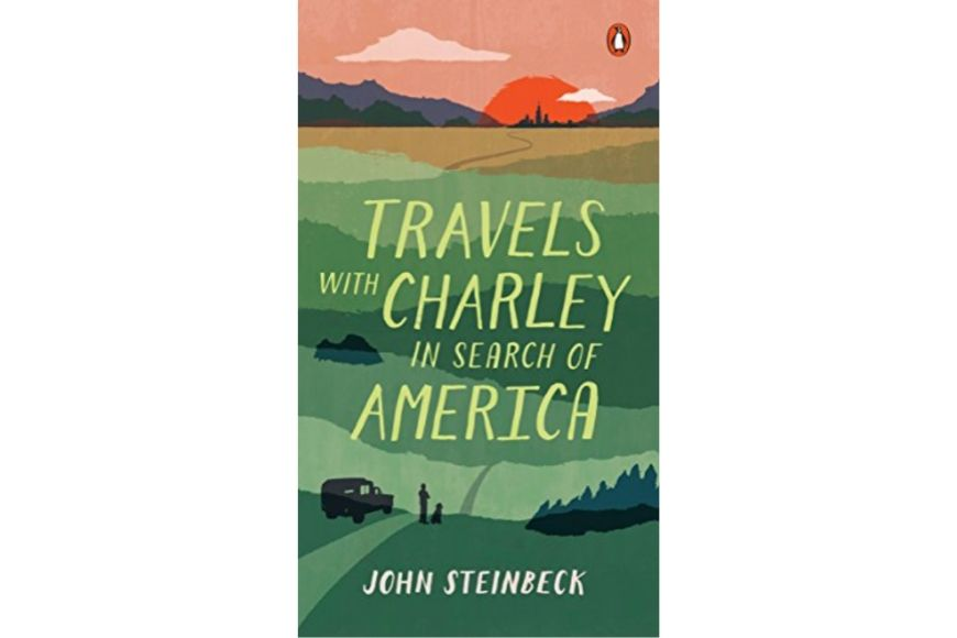 Travels with Charley in Search of America, John Steinbeck.