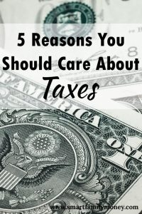 5 Reasons You Should Care About Taxes