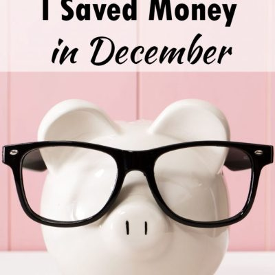 5 Ways I Saved Money in December