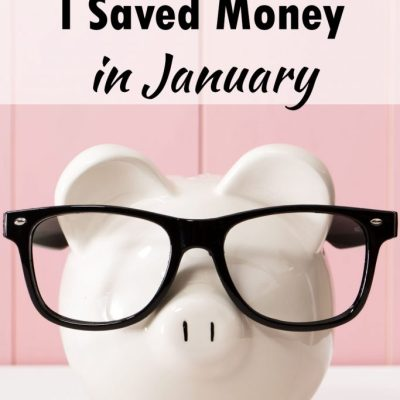 5 Ways I Saved Money in January