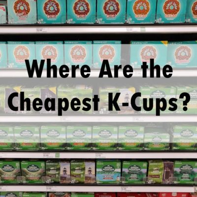Cheapest K-Cups