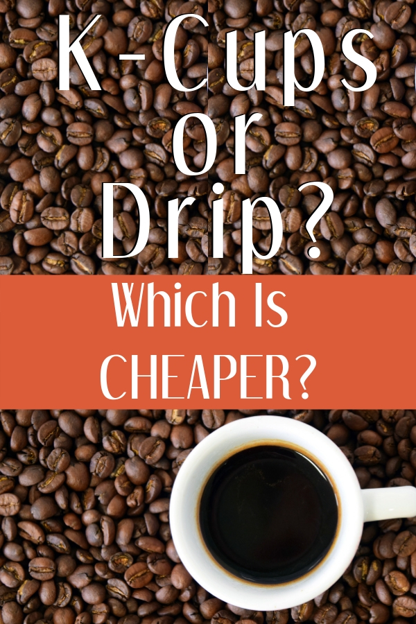 Does switching from k-cups to drip coffee save money? How do the costs compare? Should you ditch your Keurig machine? #coffee #savemoney #frugal