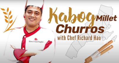 Kabog Millet Churros by Chef Richard Hao / How Its Made Series