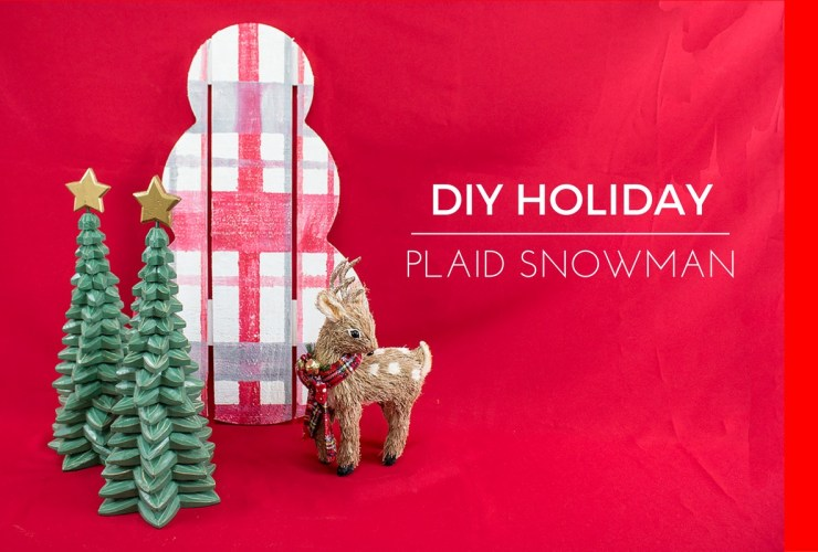 How to Paint Plaid – Plaid Snowman Christmas Decor for Handmade Holidays 2016