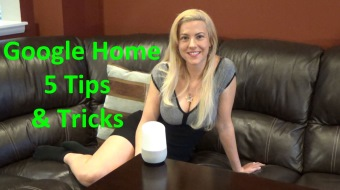 Google Home Tips and Tricks