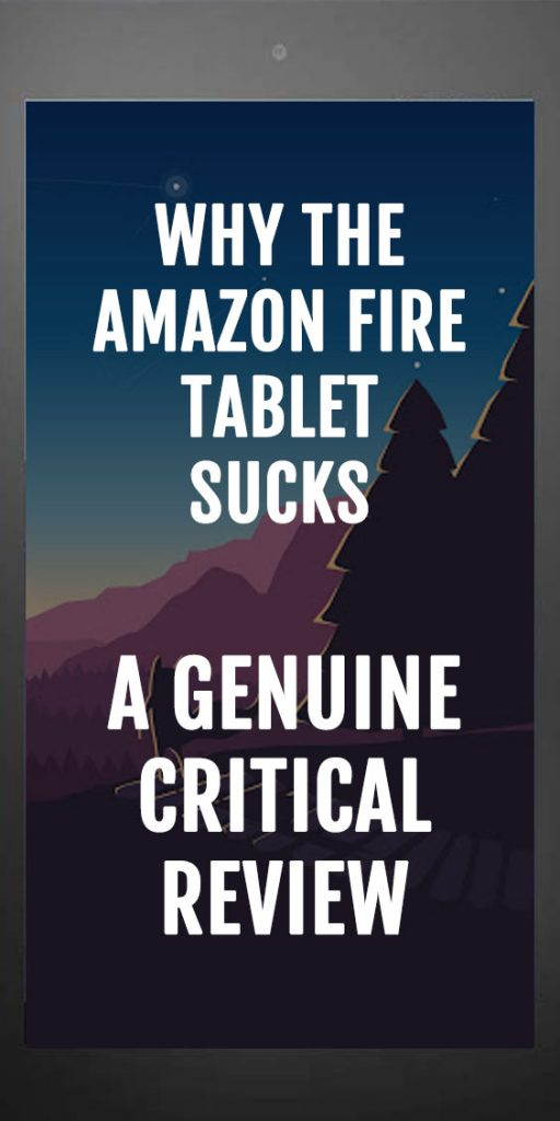 Amazon Fire Tablet 7 Review - They suck