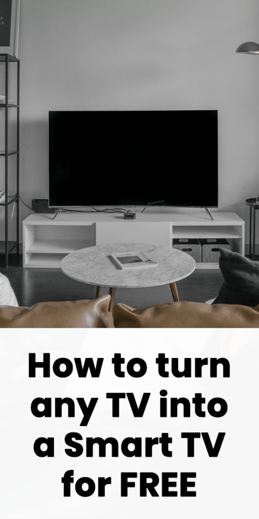 Turn my TV into a Smart TV for Free