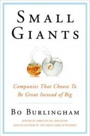 """Bo Burlingham's Book """"Small Giants"""" embodies value based businesses"""