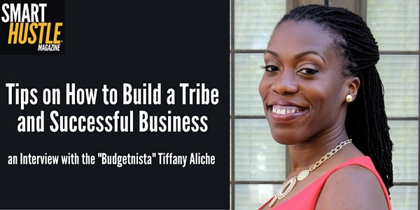 """Tiffany """"The Budgetnista"""" Aliche - list building and tribe building examples and tips"""