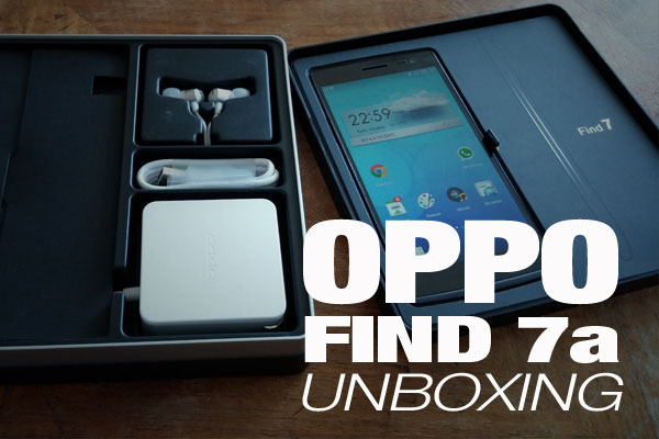 oppo find 7 unboxiong