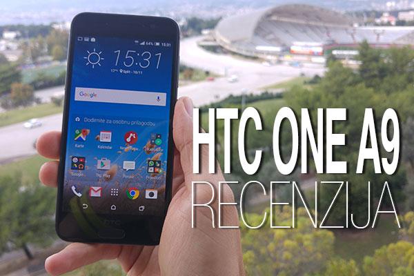 HTC ONE A9 RECENZIJA