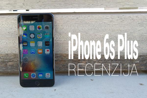 iphone-6s-plus-recenzija