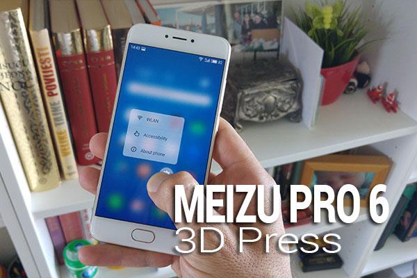 meizu pro 6 3d press