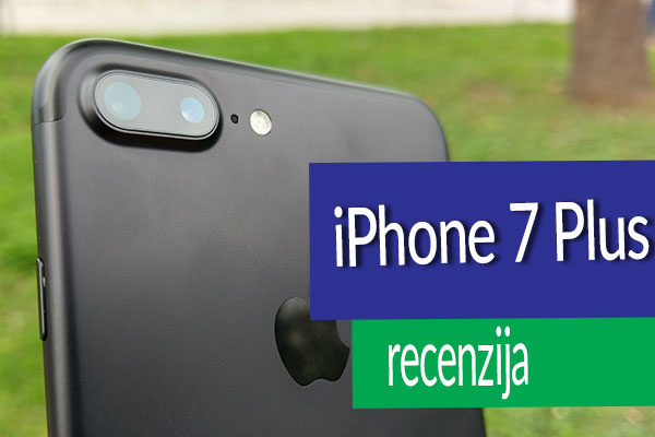 iphone-7-plus-recenzija