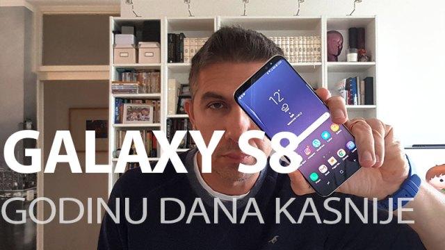 Samsung Galaxy S8 - godinu dana kasnije