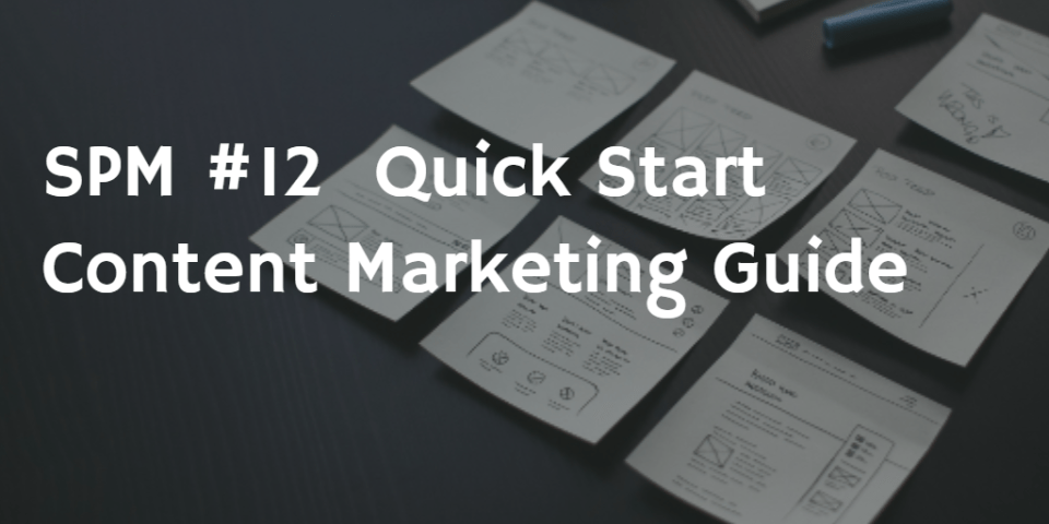 Content Marketing Quick Guide