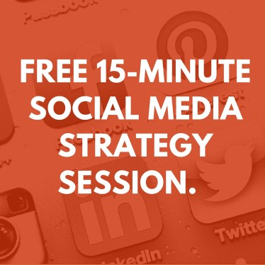 15 minute free social media strategy session.