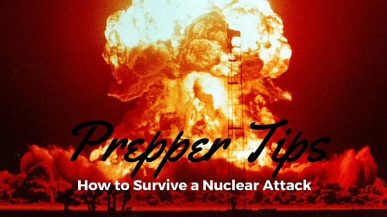 how to survive a nuclear attack
