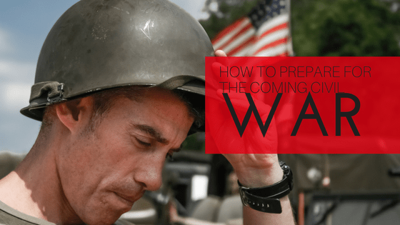 how to prepare for the coming civil war