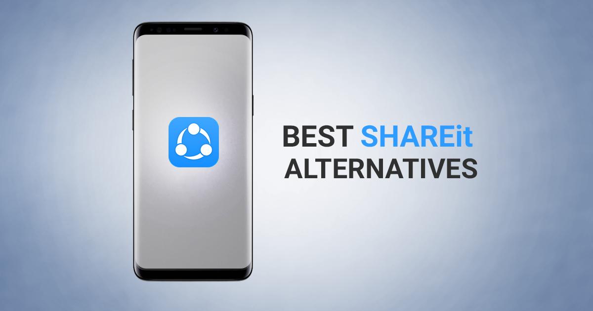 7 best Shareit alternative apps for transfering files