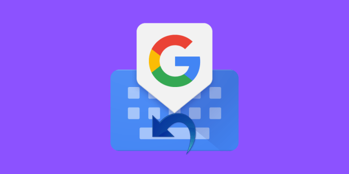 How to enable undo option in Gboard