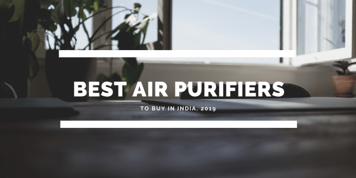 Best Air Purifier to buy in India