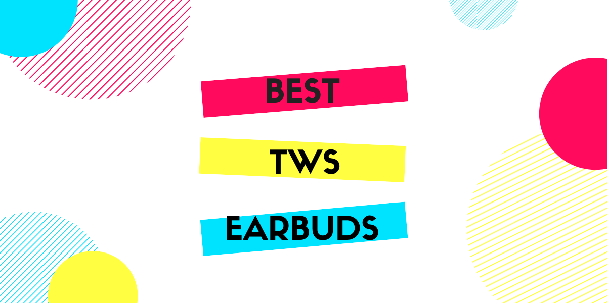 10 Best Truly Wireless Tws Earbuds Under Rs 7 000 Smartprix Com