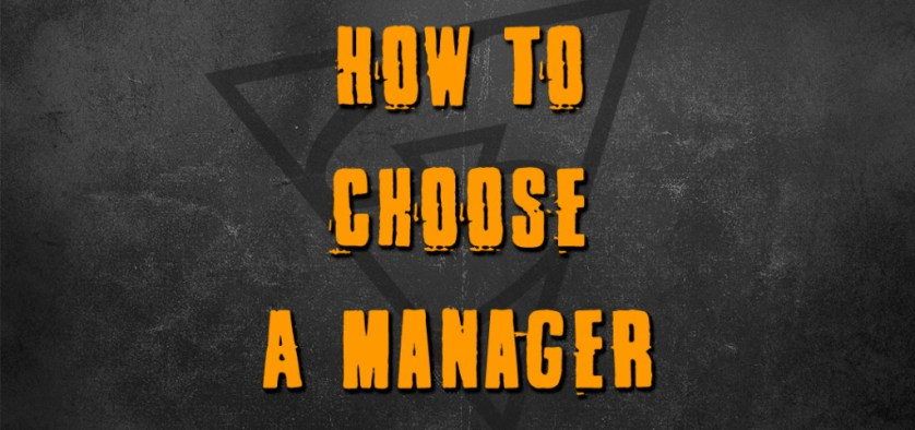 How To Choose A Manager