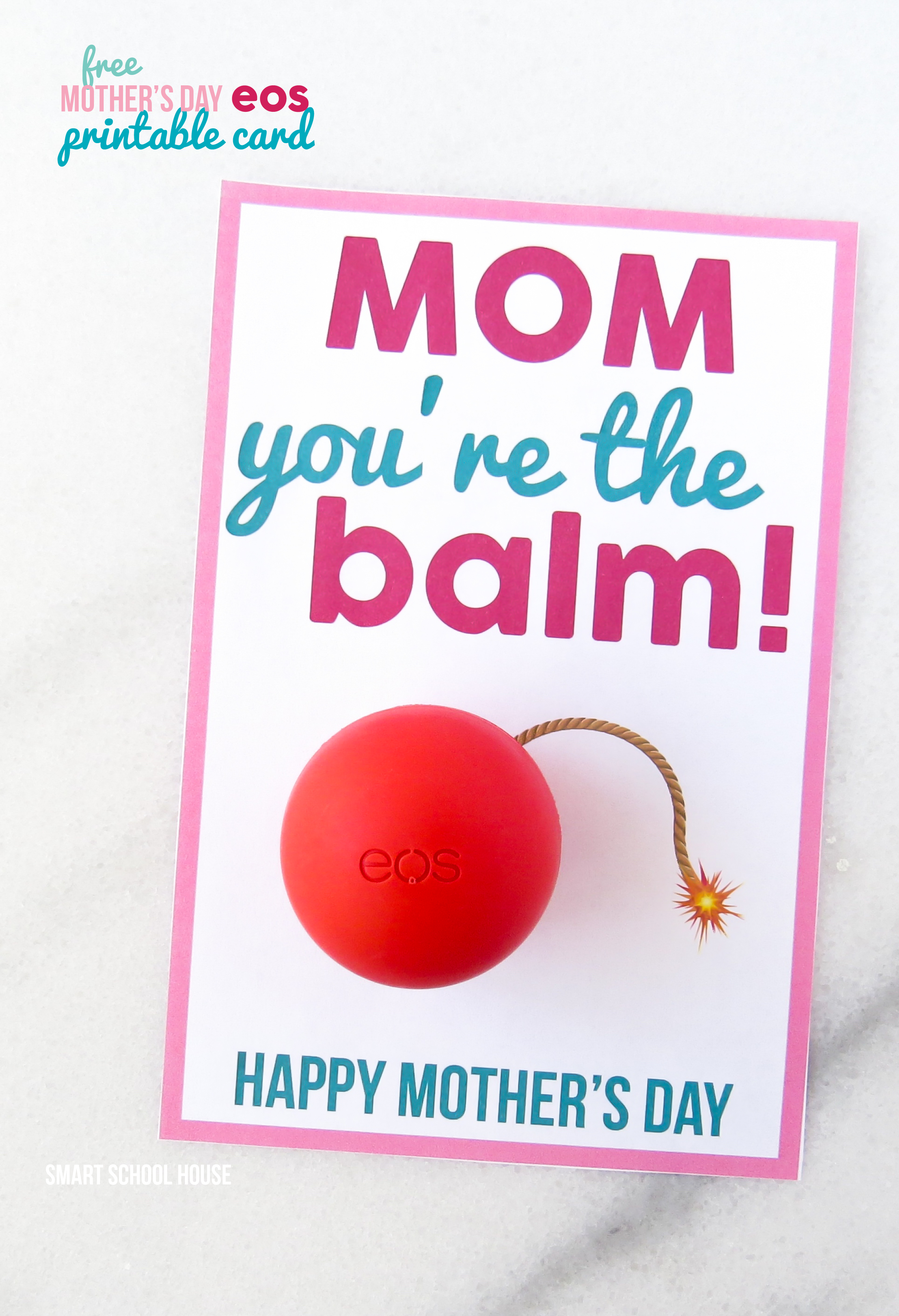 Mom Youre The Balm A DIY Mothers Day Card