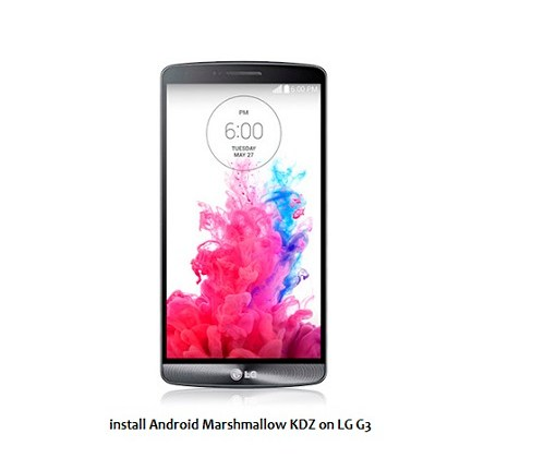 install Android Marshmallow KDZ on LG G3